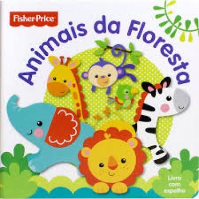 LIVRO INFANTIL FISHER PRICE ANIMAIS DA FLORESTA