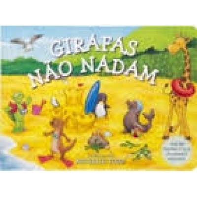 LIVRO INFANTIL GIRAFAS NÃO NADAM
